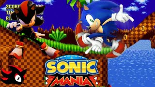 SONIC MANIA MOD:Cooler Sonic And Edgy Shadow(SONIC AND SHADOW GAMEPLAY) PARTE 1 EDGE HILL ZONE