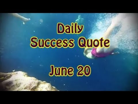 Success quotes - Daily Success Quote June 20  Motivational Quotes for Success in Life