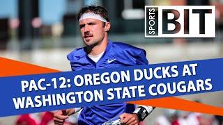 Oregon Ducks at Washington State Cougars | Sports BIT | College Football Picks