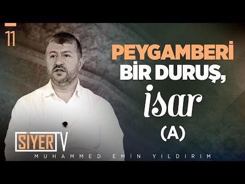 Peygamberi Bir Duruş İsar (a) / Muhammed Emin Yıldırım