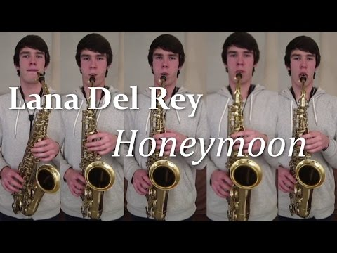 Lana Del Rey - Honeymoon (Saxophone Cover)