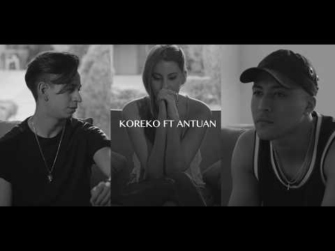 Koreko Feat. Antuan–SI TE SIENTES SOLA (TRAILER)