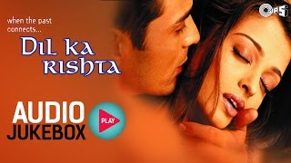 Nonton Dil Ka Rishta Jukebox   Full Album Songs   Arjun Rampal  Aishwarya  Nadeem Shravan Film Subtitle Indonesia Streaming Movie Download