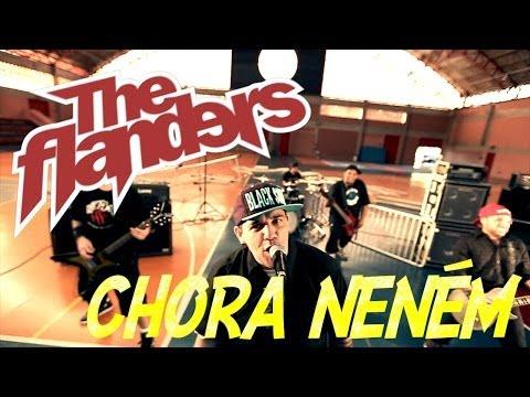The Flanders - Chora Neném - CLIPE OFICIAL