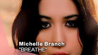 <b>Michelle Branch</b>  Breathe Video