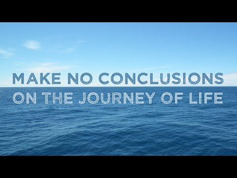 Nada Video: Make No Conclusions on the Journey of Life