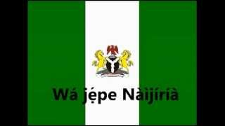 Orin Ilẹ̀ẹ Nigeria ní èdè Yorùbá = Nigerian National Anthem and pledge in Yoruba language.