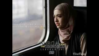 Nonton Raline Shah   Kekasih Di Surga  Ost  Surga Yang Tak Dirindukan  Film Subtitle Indonesia Streaming Movie Download