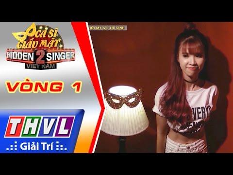 Ca sĩ giấu mặt 2016 Tập 1 Khởi My Vòng 1