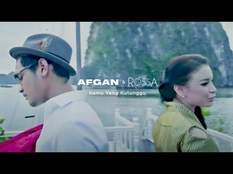 Rossa Afgan Kamu Yang Kutunggu