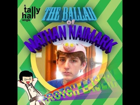 Tally Hall - Nathan Naimark Theme Song