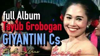 Tayub Grobogan GIYANTINI Cs - BUDI LARAS full album (malam)