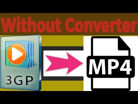 Video Convert  Without Converter 3gp to mp4