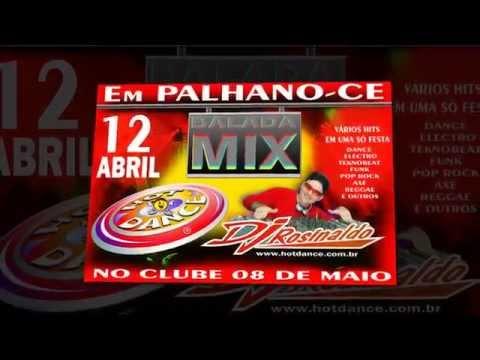 Hot Dance e DJ Rosinaldo em Palhano-Ce