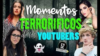 Video MOMENTOS MÁS TERRORÍFICOS DE LOS YOUTUBERS - 52 Rankings MP3, 3GP, MP4, WEBM, AVI, FLV Oktober 2018