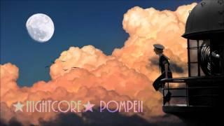 ★Nightcore★ Pompeii (Audien remix)