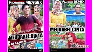 Film Comedy BERGEK - MEUDABEL CINTA. Trailer HD Video Quality 2017