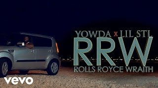 [MUSIC VIDEO] YOWDA x LIL STL - ROLLS ROYCE WRAITH
