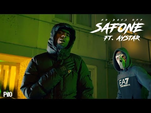 Safone Ft. Aystar – No Days Off [Music Video]