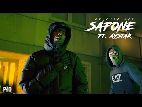 Safone Ft. Aystar – No Days Off [Music Video]