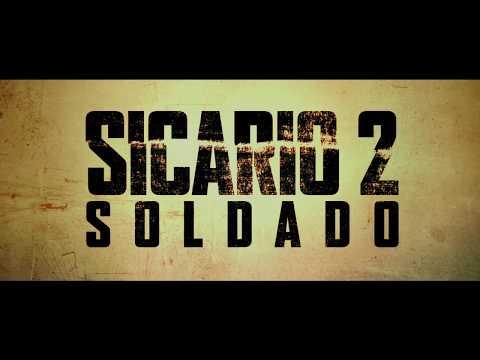 Sicario 2: Soldado - Tráiler