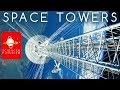 Upward Bound: Space Towers