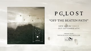 Download Lagu pg.lost - Off The Beaten Path - Versus Mp3