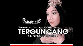 Download Video TERGUNCANG II YUNITA ABABIEL II  ORIGINAL VIDEO CLIP MP3 3GP MP4