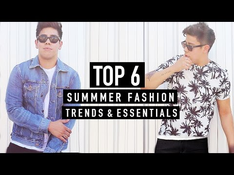 TOP 6 MEN'S SUMMER FASHION TRENDS & ESSENTIALS 2016 | JAIRWOO