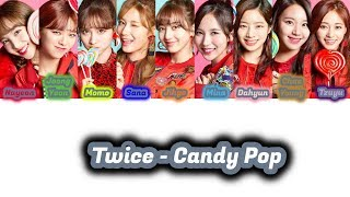 TWICE - Candy Pop(Color Coded Lyrics [Kan/Rom/Eng/Frsub]