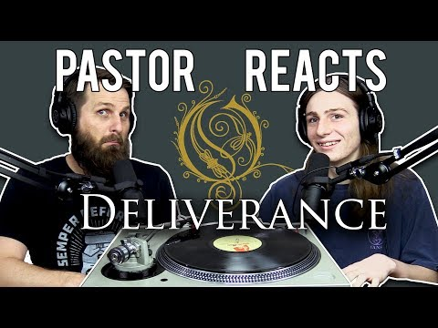 Opeth Deliverance // Pastor Rob Reacts