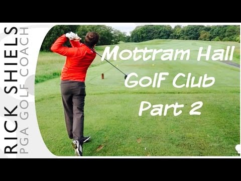 Mottram Hall Golf Club Part 2