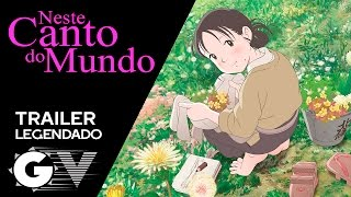 Nonton Neste Canto Do Mundo   Kono Sekai No Katasumi Ni  2016   Trailer Legendado Pt Br Film Subtitle Indonesia Streaming Movie Download