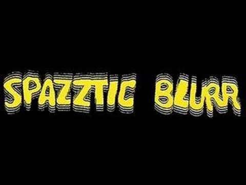 spazztic blurr - images online metal music video by SPAZZTIC BLURR