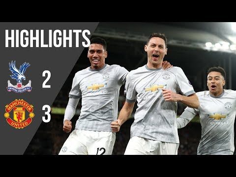 Crystal Palace 2-3 Manchester United | Premier League Highlights (17/18) | Manchester United