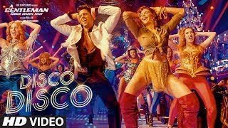 Disco Disco | A Gentleman | Benny Dayal & Shirley Seti | latest 2017 Hindi video song with lyrics.