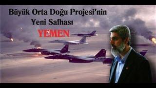 Arap ülkelerinin Yemen'e saldırısının analizi - Alparslan...