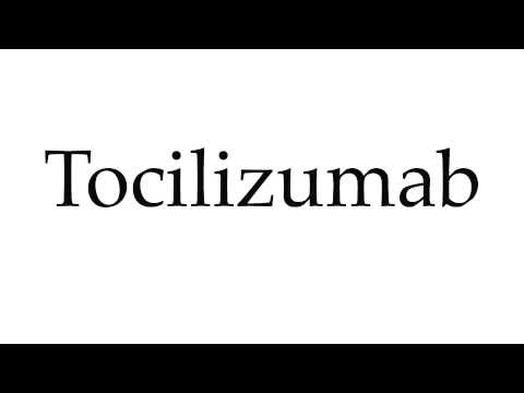 How to Pronounce Tocilizumab