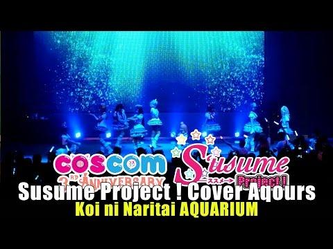 Susume Project! cover Aqours – Koi ni Naritai AQUARIUM @COSCOM 3rd Anniversary