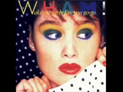Wham! - Wake Me Up Before You Go-Go (Reversed)