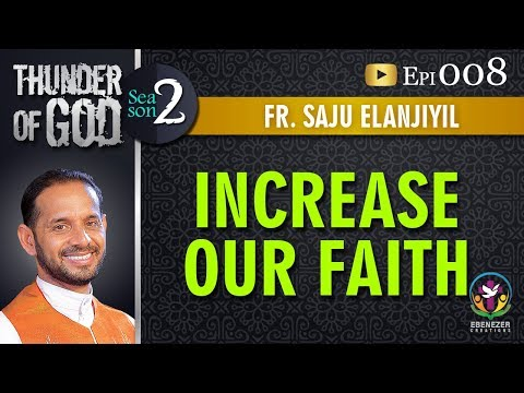 Thunder of God | Fr. Saju Elanjiyil | Season 2 | Episode 8
