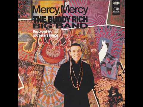 The Buddy Rich Big Band ‎– Mercy, Mercy (Full Album)