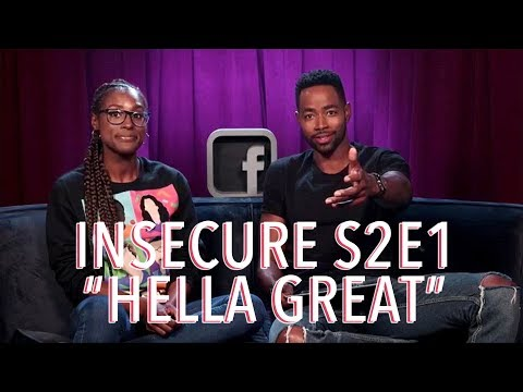 """Insecure Season 2 Episode 1 """"Hella Great"""" Discussion 