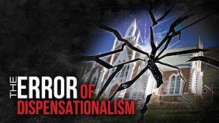 Does scripture teach Dispensationalism?