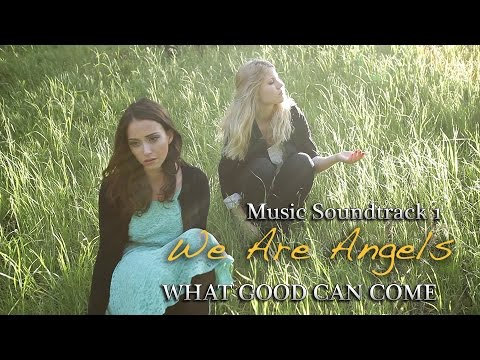 We Are Angels Music Soundtrack - 1. What Good Can Come