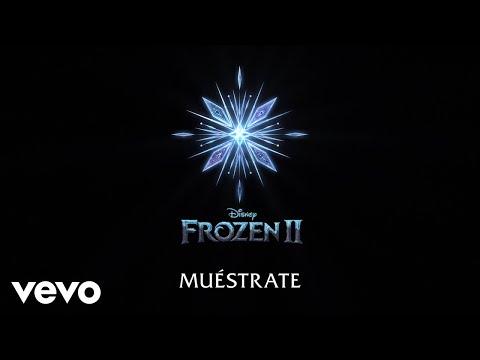 """Carmen Sarahí, Leslie Gil - Muéstrate (De """"Frozen 2""""/Lyric Video)"""