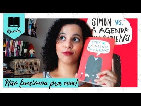 EU NÃO GOSTEI DE SIMON VS. A AGENDA HOMO SAPIENS (RESENHA SEM SPOILERS) | Livraneios