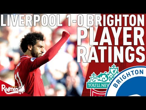 Salah Gets A 9! | Liverpool V Brighton 1-0 | Player Ratings