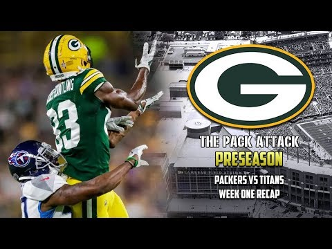 Green Bay Packers | Preseason | Packers vs Titans Week 1 Recap