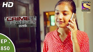 Video Crime Patrol - क्राइम पेट्रोल सतर्क - Ep 850 - It Happened That Night Part 1- 2nd Sept, 2017 MP3, 3GP, MP4, WEBM, AVI, FLV Oktober 2018